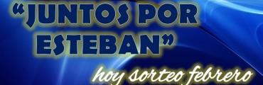 SORTEO FEBRERO JUNTOS POR ESTEBAN