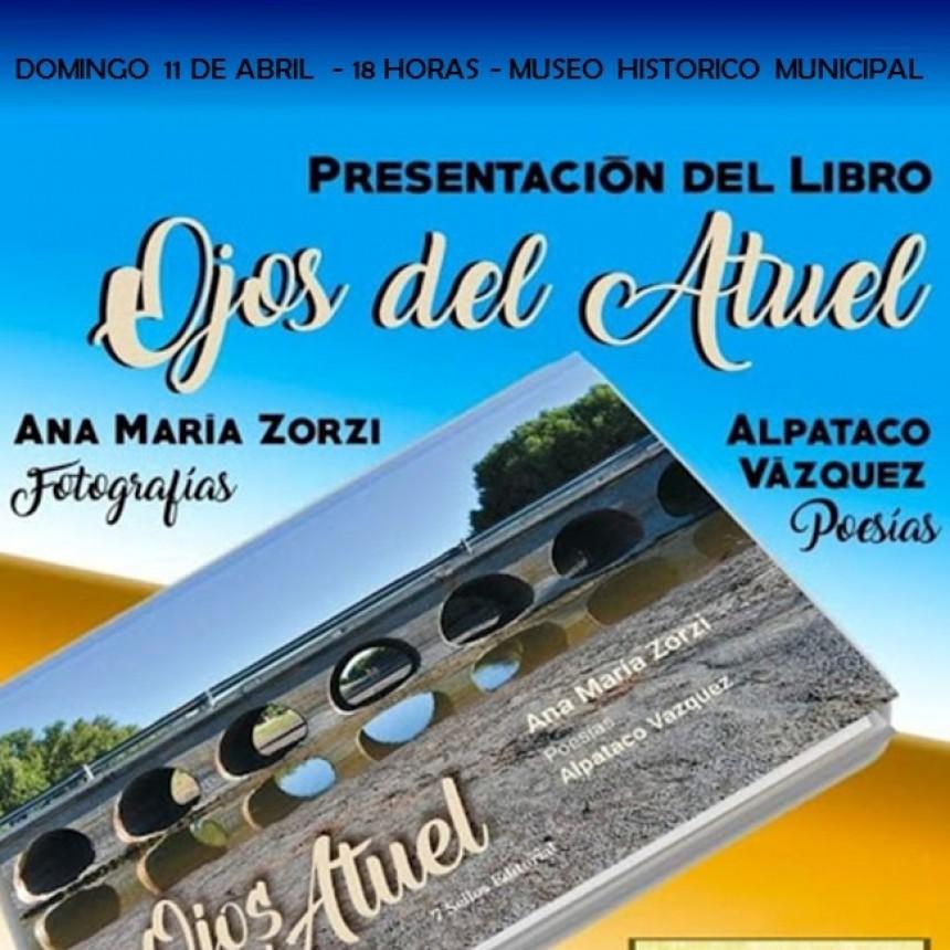 «Ojos del Atuel» se presentará en el Museo de Arata mañana  domingo 11