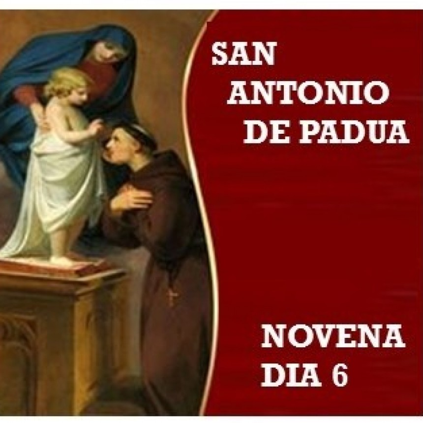 NOVENA A SAN ANTONIO DE PADUA 2021 -Día 6: 9 de junio