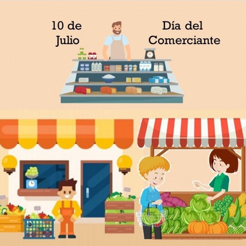 10 de Julio Día del Comerciante y  Día del Comercio